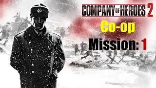 Company of Heroes 2 - Co-op Mission 1 - Deutsch / German - Da Panzer dort Panzer überall Panzer