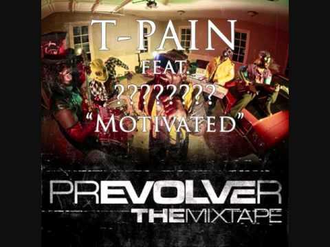 """T-Pain ft. Laisse Faire """"motivated'"""