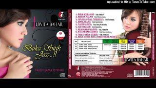 Juwita Bahar - Buka Dikit Joss (FULL ALBUM CD)