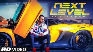 Next Level: Joe Paras (Full Song) Gaurav Dev, Kartik Dev | Marshall Sehgal | Lat
