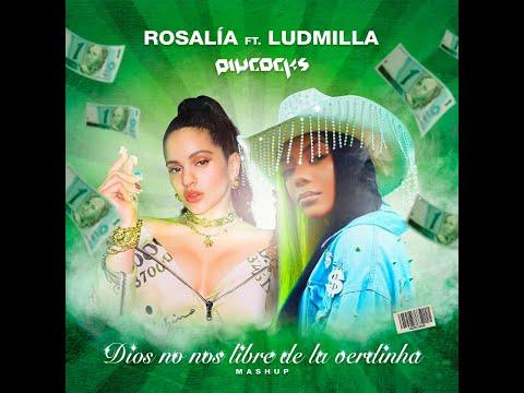 Dio$ No No$ Libre De La Verdinha Rosalía Ludmilla - Piycocks Mashup