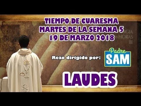 Oración de la mañana (Laudes) , MARTES 20 DE MARZO 2018 | Padre Sam