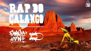 Familia FN - Rap Do Calango (prod.Sagaz)