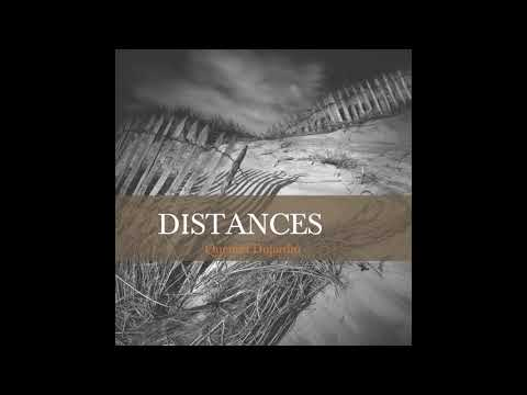Quentin Dujardin - DISTANCES [FULL ALBUM]