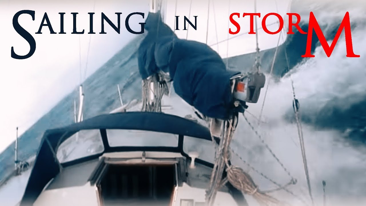 Sailing in Storm! - YouTube