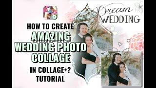 Wie erstellen Sie erstaunliche Hochzeit collage? | Collage Maker | Foto-Collage | Collage-plus