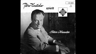 Peter Kreuder - Nur eine Stunde / Zwischen heute und morgen / Wenn die Sonne hinter den . . .