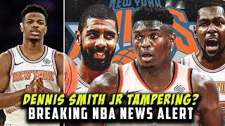 Dennis Smith Jr Tampering? Zion Wants To Play For Small Market Team! | Breaking The NBA News Alert