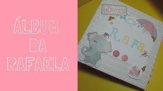 Álbum de Bebê - RAFAELA