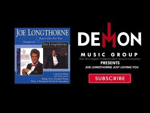 Joe Longthorne - Just Loving You