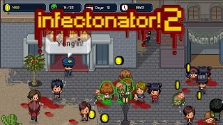 Infectonator 2 Full Gameplay Walkthrough