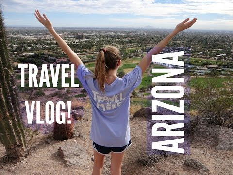 TRAVEL VLOG // ARIZONA