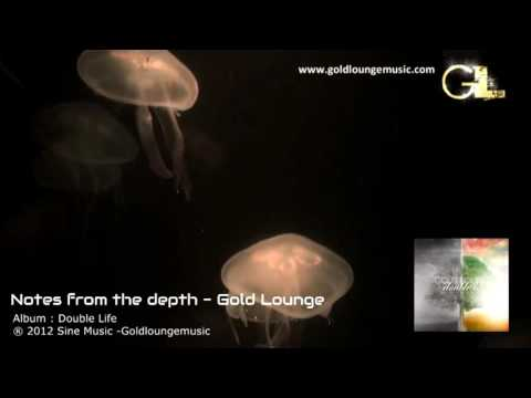 Lounge music - Gold Lounge - Notes from the depth