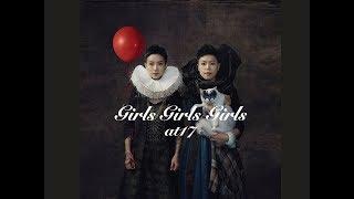 at17 - Girls Girls Girls (Official MV)