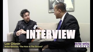 Rama's Screen Interviews Writer/Director, Lee Cronin | 'THE HOLE IN THE GROUND' Movie