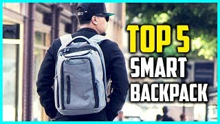 Best Smart Backpack Reviews In 2018