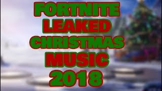 Leaked CHRISTMAS Music 2018 | Fortnite