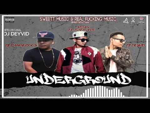 Dj Deyvid Y Dj Dangerous Ft. Airian El Traficante - Underground (Oficial Mixeo)