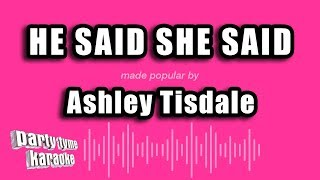 [1.26 MB] Ashley Tisdale - He Said She Said (Karaoke Version)