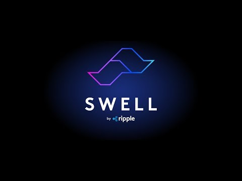 Swell by Ripple: The Real Deal with Digital Assets (2017)