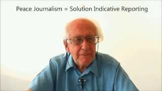 Prof  Johan Galtung   Peace Journalism in a Nutshell HQ