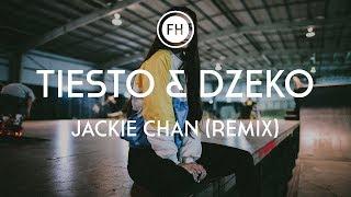 Tiesto & Dzeko - Jackie Chan (Conor Ross & Reece Taylor Remix)