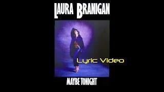 Laura Branigan - Maybe Tonight Lyric video