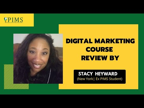 PIMS Student Stacy Heyward Digital Marketing Course (DIDM) Review Testimonial