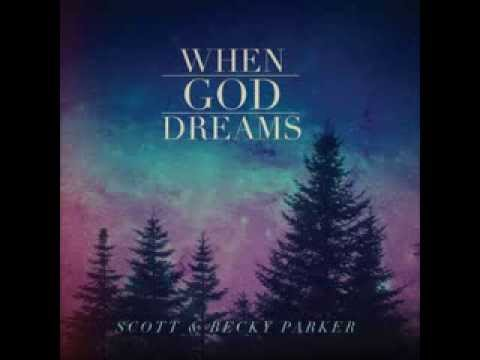 Abide With Me by Scott and Becky Parker ORIGINAL SONG from the CD When God Dreams