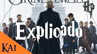 Los Crímenes de Grindelwald EXPLICACIÓN COMPLETA