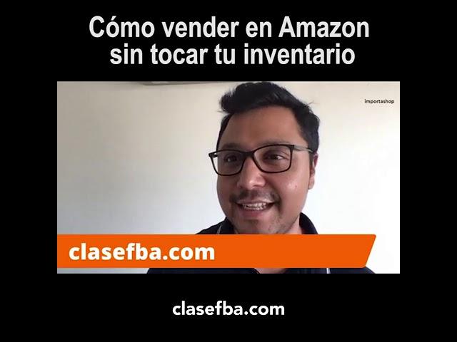 Cómo vender en Amazon sin tocar tu inventario