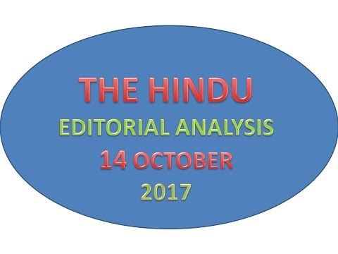 Hindu EDITORIAL Analysis in Hindi ! 14 OCTOBER 2017! UPSC/UPPSC/PSCs