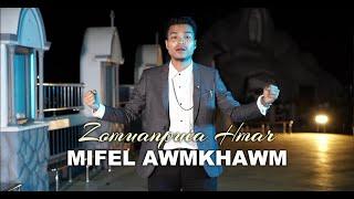 Zomuanpuia Hmar - Mifel Awmkhawm (Official)