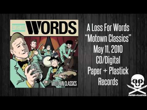 """A Loss For Words - """"Motown Classics"""" - You Can't Hurry Love"""