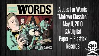 "A Loss For Words - ""Motown Classics"" - You Can"