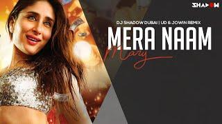 Mera Naam Mary | DJ Shadow Dubai, UD & Jowin Remix | Brothers | Kareena Kapoor Khan | Promo