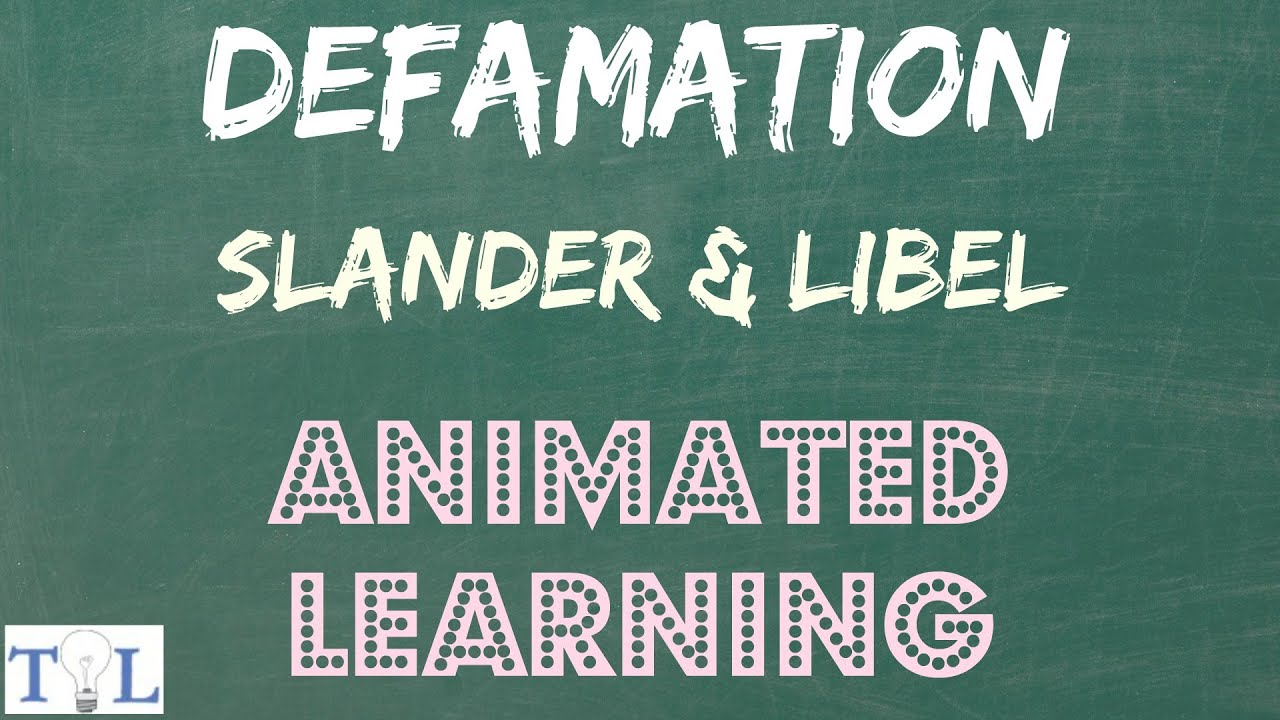 What is Defamation, Slander, & Libel  - Quick Lessons - Episode # 3