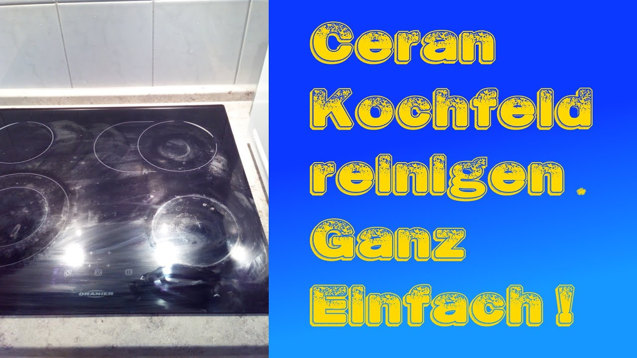 Ceranfeld Reinigung Glaskeramik Richtig Reinigen Glas Ceramic Cleaning    YouTube
