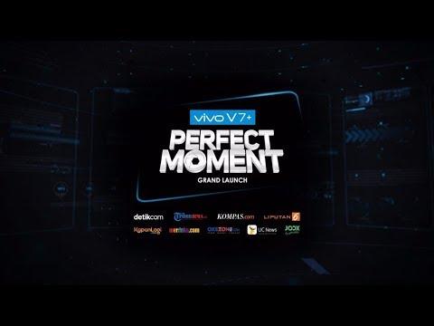 Vivo V7+ Perfect Moment Grand Launch Live Stream