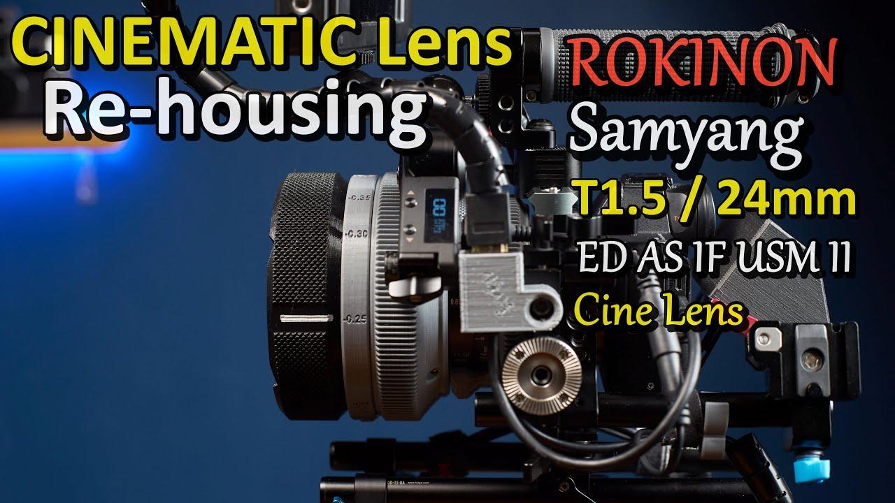 [DIY] Cinematic Lens Rehousing_ROKINON (Samyang) 24mm T1.5  / 삼양 시네 24미리 렌즈 리하우징