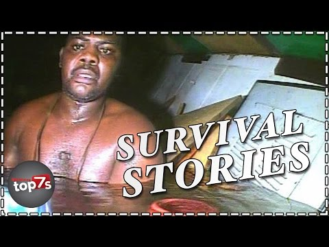 Top 7 Incredible Human Survival Stories