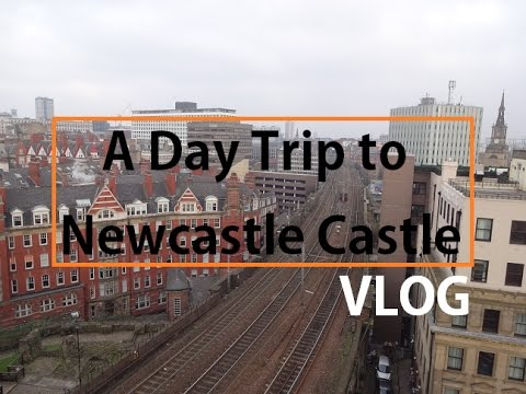 A Day Trip to Newcastle Castle, England