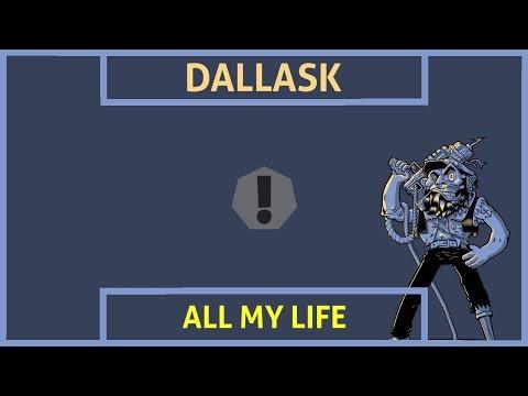 DallasK  All My Life