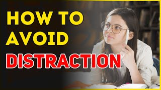 How to avoid Distractions while Studying? | How to Stay Focused on Studies? | Letstute