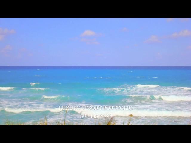 South Florida Ocean Views - Luxury Resort Portfolio Video