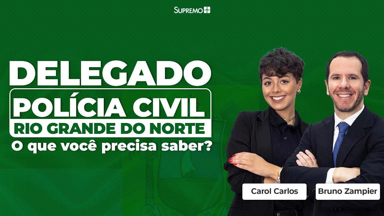 Delegado Rio Grande do Norte: o que você precisa saber?