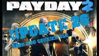 Payday 2 | Gage Mod Courier DLC | Update 26 [German]