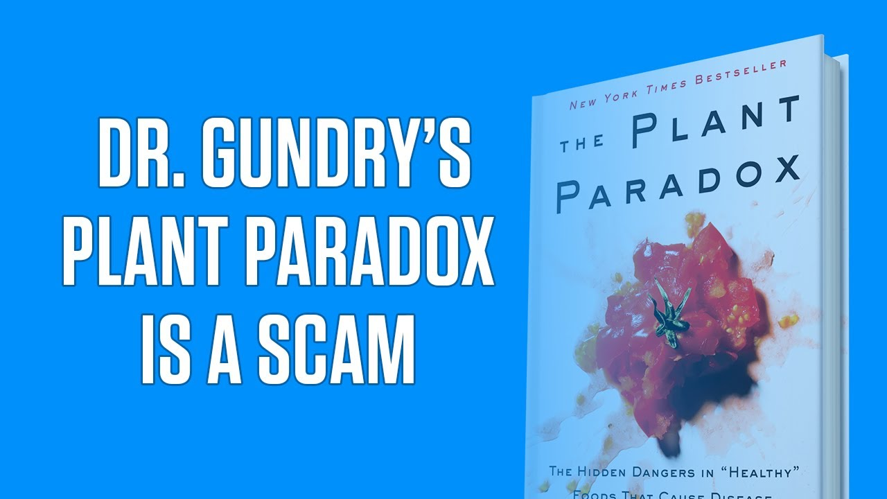 Dr Gundry S Plant Paradox Debunked 7 Science Based Reasons It S A Scam Legion Athletics
