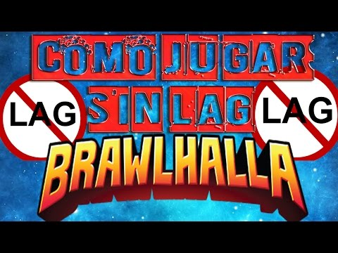 Brawlhalla Lag
