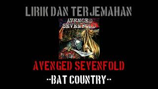 Bat Country - Avenged Sevenfold (lirik terjemahan)